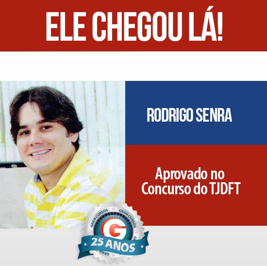 Depoimento de aprovado: Rodrigo Senra conta sua trajetória até alcançar o cargo de analista do TJDFT!