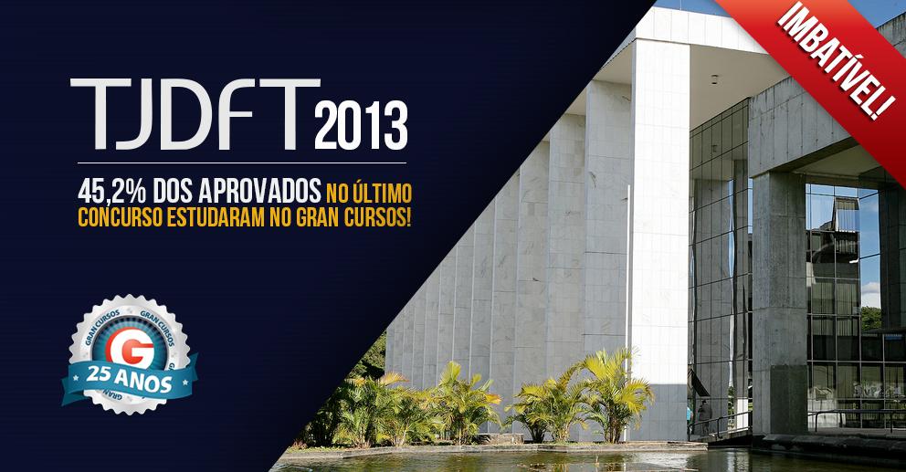 Resultado concurso TJDFT 2013: Mais de 1.700 aprovados, incluindo os primeiros lugares! Confira!