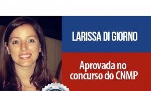 História de Sucesso: Mãe de duas meninas, Larissa supera dificuldades e é nomeada no concurso do CNMP! Inspire-se!