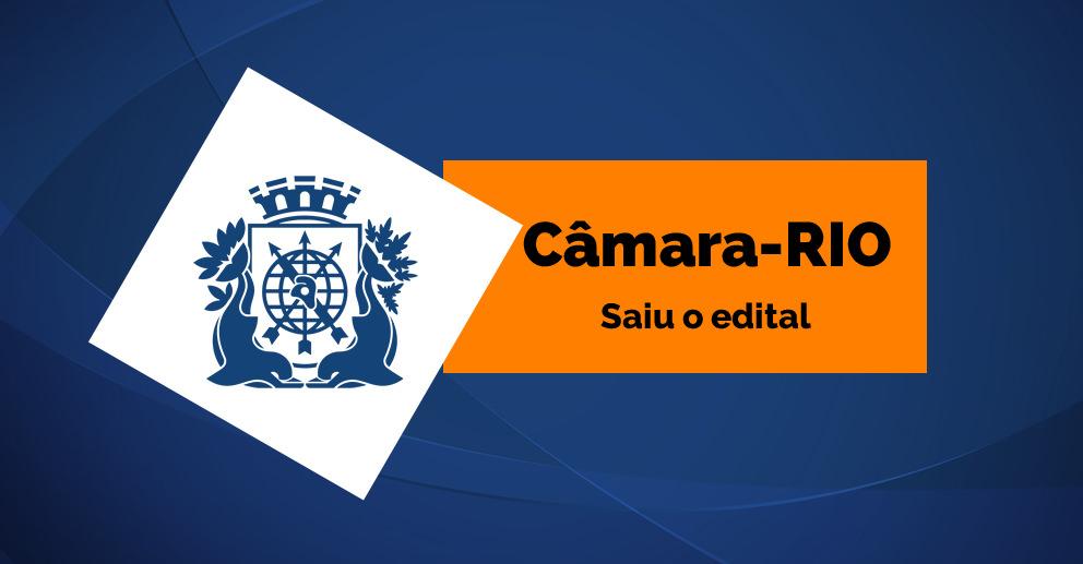 Concurso Câmara-Rio: Último dia de inscrições! Inicial de R$ 6 mil para nível médio!