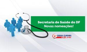 Concurso Saúde DF: GDF anuncia autorização para nomeação de 723 novos servidores!