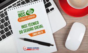 Simulado Grátis III – Pós-edital – Concurso para técnico do INSS 2016!