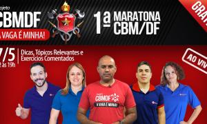 É amanhã! 1ª maratona gratuita para o concurso do CBM/DF. Não perca!