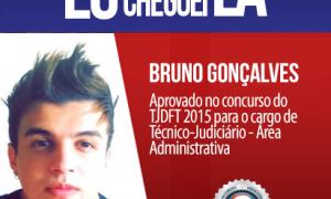 O sonho de ter uma vida melhor levou Bruno Gonçalves a se dedicar aos estudos e ser aprovado no TJDFT 2015