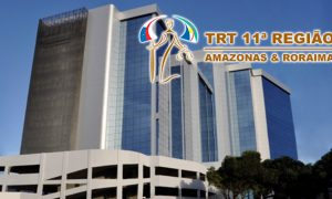 Concurso TRT da 11ª Região (AM RR): Oferta p/ nível médio e superior!