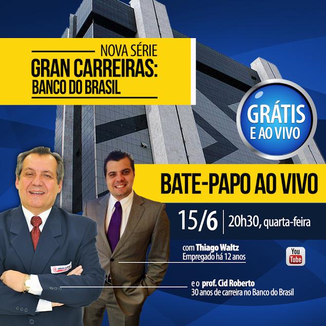 Gran Carreiras Banco do Brasil Blog