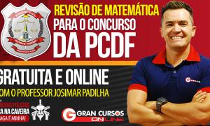 Confira a super revisão para o concurso de Perito da PC-DF com Josimar Padilha!