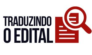 Traduzindo o edital: todos os detalhes do edital do concurso para Analista do TCE-PR! Inicial de 16 mil!