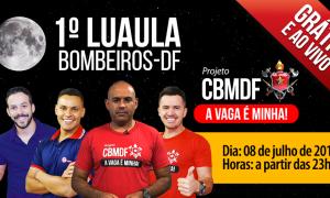 É hoje às 23h! 1º Luaula ao vivo e gratuito para o concurso dos Bombeiros-DF!