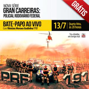 Gran Carreiras: Policial Rodoviário Federal