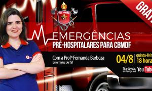 AO VIVO AGORA – Aulão CBMDF: Emergências pré-hospitalares – Parte II com Fernanda Barboza