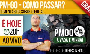 AO VIVO AGORA – PM-GO – Como Passar? com Jeferson Bogo!
