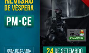 Concurso PM-CE 2016: Super Revisão de Véspera no próximo sábado (24/09)! Não perca!