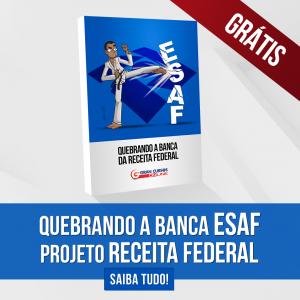 Quebrando a banca ESAF - Projeto Receita Federal
