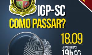 IGP SC Como passar? Descubra com o evento que vai ao ar hoje, às 19 horas. Não perca!