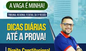 Concurso TRF 5: confira as dicas gratuitas de Direito Constitucional!