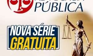 Projeto Advocacia Pública: dicas GRATUITAS de especialistas para você ingressar nas carreiras!