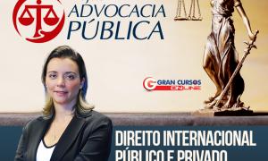 Projeto Advocacia Pública: 200 dicas quentes de Direito Internacional Público e Privado para turbinar a sua preparação!
