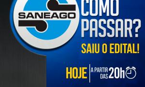 Concurso SANEAGO: Como passar? Não perca a análise detalhada do edital, hoje, às 20h!