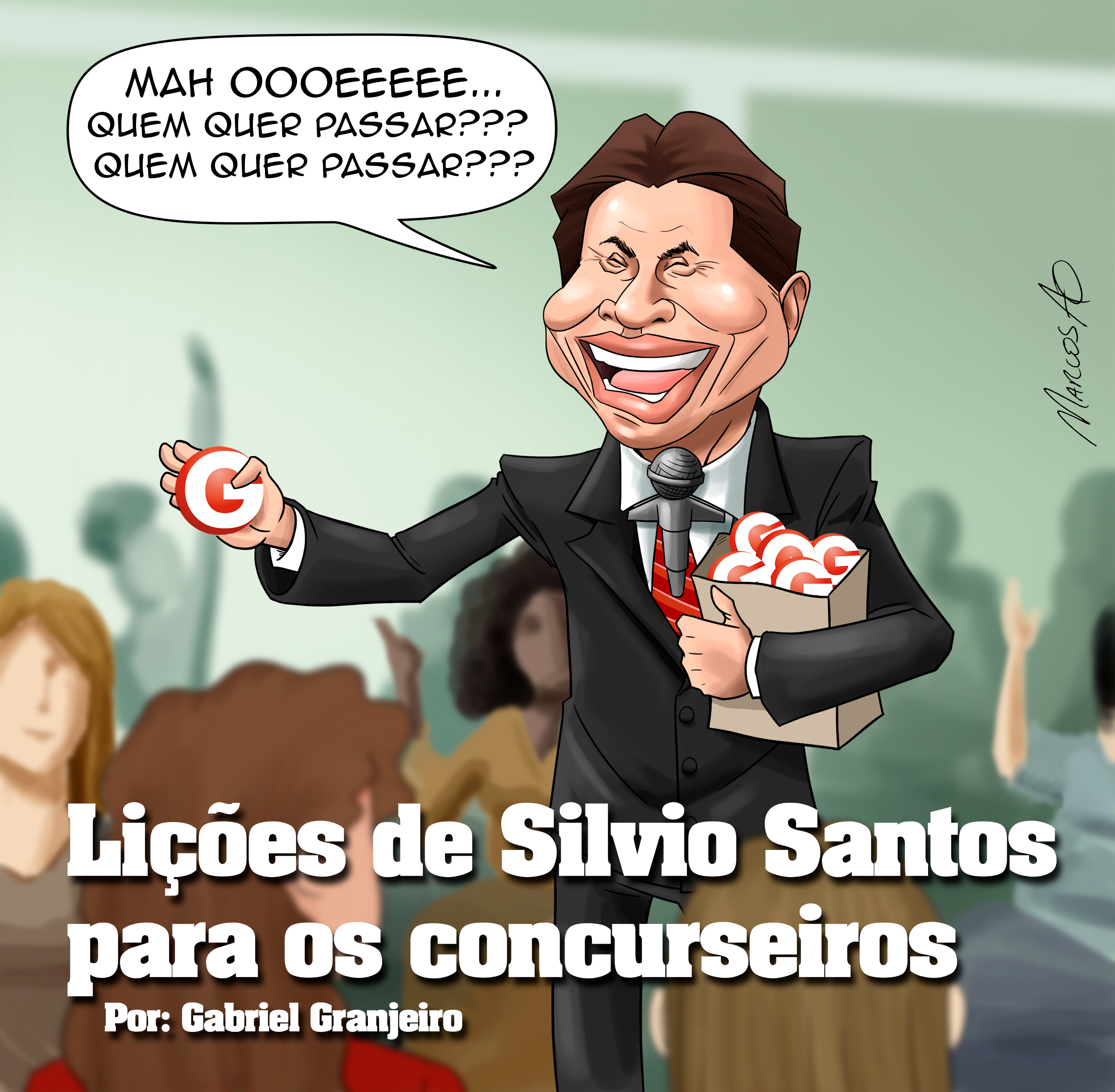 Lições De Silvio Santos Para Os Concurseiros
