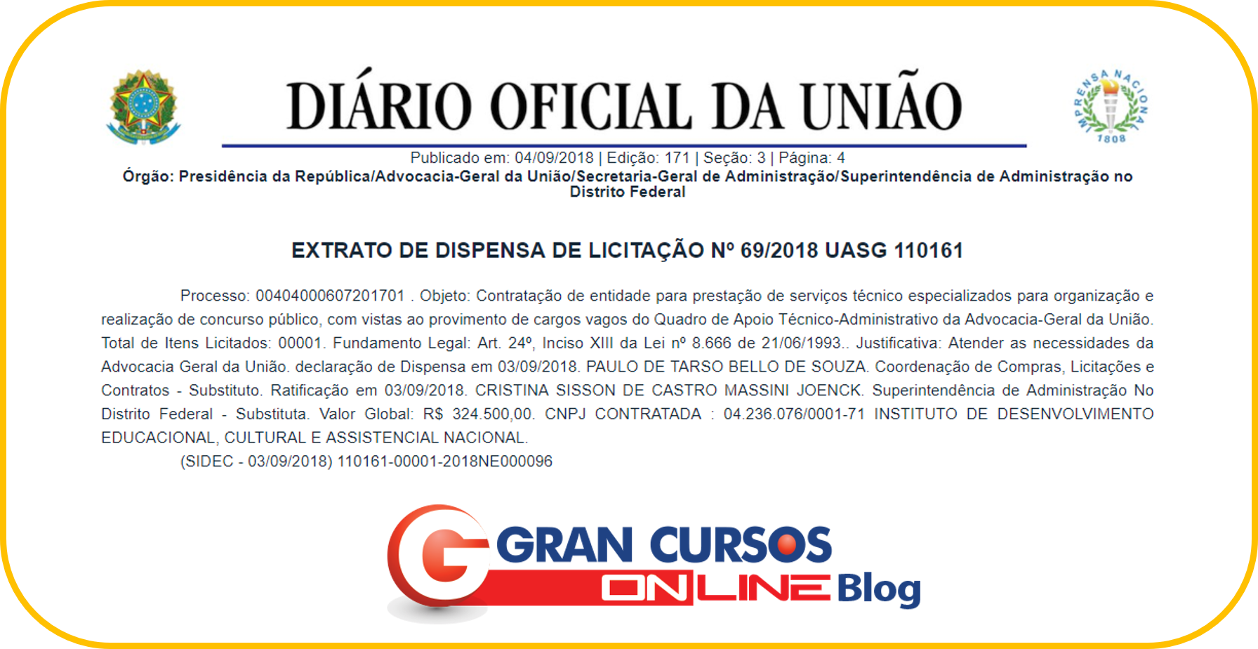 Concurso AGU Extrato de Dispensa de Licitação publicado no DOU.