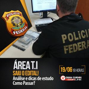 Edital Concurso PF área T.I