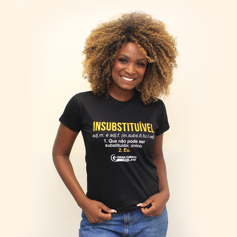 Camiseta Feminina – Insubstituível