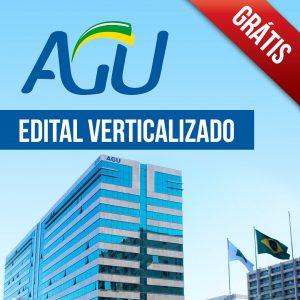 Edital Verticalizado AGU grátis!