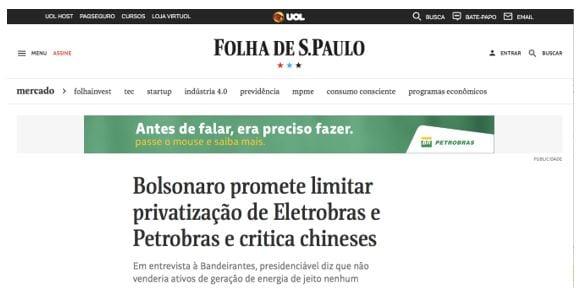Figura 3: Bolsonaro promete limitar privatização de Eletrobras e Petrobras. Fonte: Folha de São Paulo. Matéria do dia 10/10/2018.