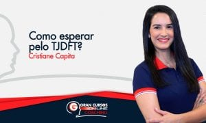 Como esperar pelo TJDFT?