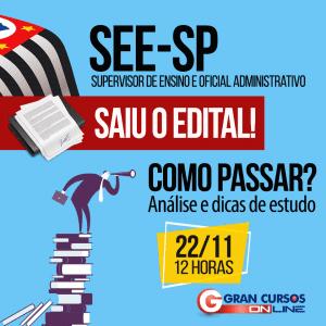 Especialistas do Gran Cursos Online farão análise do concurso SEE SP