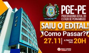 Concurso PGE PE: como passar? Assista a análise do edital, HOJE (27), às 20h, e descubra!