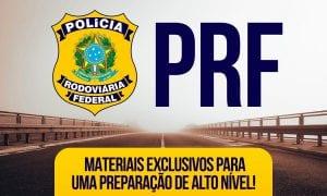 Edital PRF: Veja aqui o edital verticalizado!