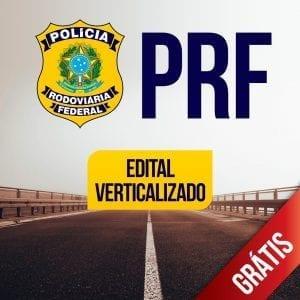 Edital PRF: baixe o agora o verticalizado gratuito!