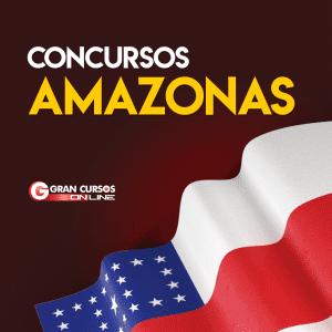 Concurso AM: confira as próximas oportunidades para o estado do Amazonas em 2019!