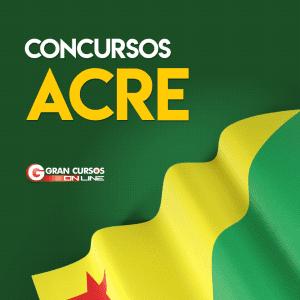 Concurso Acre: confira as próximas oportunidades para o estado do Acre em 2019!