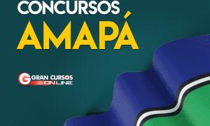 Concurso AP: confira concursos previstos ao Amapá em 2019!