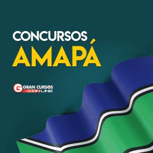 Concurso AP: confira as próximas oportunidades para o estado do Amapá em 2019!