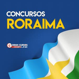 Concurso RR: confira as próximas oportunidades para o estado de Roraima em 2019!