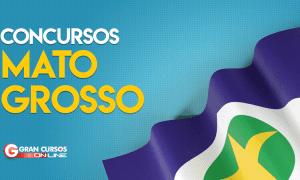 Concurso MT: confira concursos previstos ao Mato Grosso em 2019!