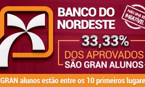 Resultado Banco do Nordeste: 33,33% dos aprovados são Gran alunos!