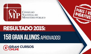 Resultado CNMP 2015: 158 Gran alunos aprovados!