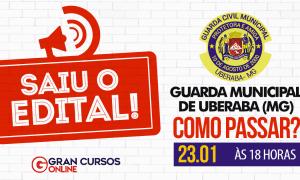 Concurso Guarda Municipal de Uberaba: como passar? Confira, HOJE (23), às 18h!