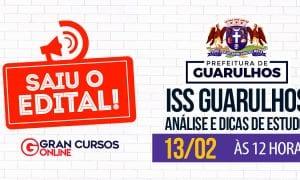 Concurso ISS Guarulhos: como passar? Descubra HOJE (13), às 12h!