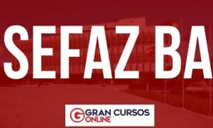 Concurso Sefaz BA: URGENTE! SAIU O EDITAL! Inicial de R$ 19 mil!