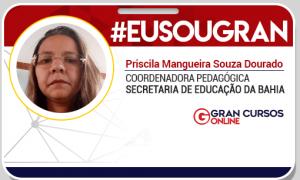 Conheça Priscila Dourado: a professora que alcançou seu objetivo e subiu de cargo