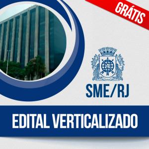 Edital SME RJ Verticalizado Gratuito!