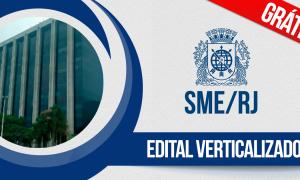 Gratuito: Edital verticalizado do concurso SME RJ. Baixe o seu!