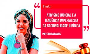 Direito da Sociedade: ativismo judicial e a tendência imperialista da racionalidade jurídica