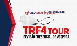 Gran Dicas TRF 4: Últimos ingressos do aulão de Porto Alegre!
